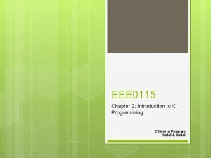 EEE 0115 Chapter 2 Introduction to C Programming