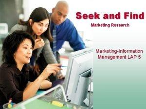 Seek and Find Marketing Research MarketingInformation Management LAP