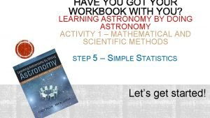 LEARNING ASTRONOMY BY DOING ASTRONOMY ACTIVITY 1 MATHEMATICAL