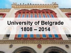 University of Belgrade 1808 2014 University of Belgrade