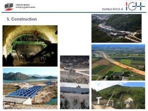 Institut IGH d d 5 Construction Institut IGH