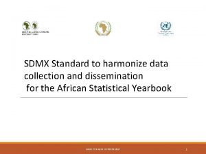 SDMX Standard to harmonize data collection and dissemination