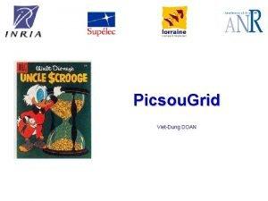 Picsou Grid VietDung DOAN Agenda Motivation Picsou Grids