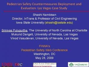 Pedestrian Safety Countermeasures Deployment and Evaluation Las Vegas