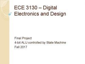 ECE 3130 Digital Electronics and Design Final Project