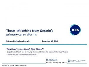 Those left behind from Ontarios primary care reforms