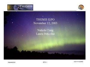 THEMIS EPO November 12 2003 Nahide Craig Laura