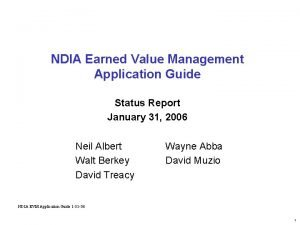 NDIA Earned Value Management Application Guide Status Report
