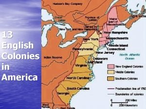 13 English Colonies in America New England Colonies
