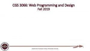 CGS 3066 Web Programming and Design Fall 2019