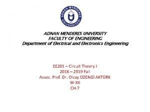 ADNAN MENDERES UNIVERSITY FACULTY OF ENGINEERING Department of