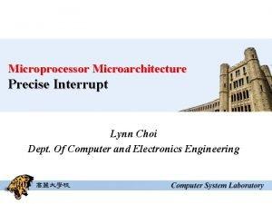 Microprocessor Microarchitecture Precise Interrupt Lynn Choi Dept Of