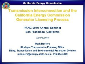 California Energy Commission Transmission Interconnection and the California