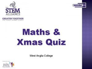 Maths Xmas Quiz West Anglia College Topic Maths