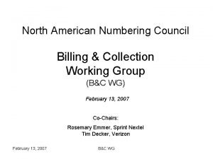 North American Numbering Council Billing Collection Working Group