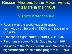 Russian Missions to the Moon Venus and Mars