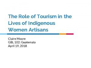 The Role of Tourism in the Lives of