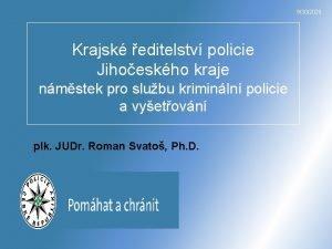 9302020 Krajsk editelstv policie Jihoeskho kraje nmstek pro