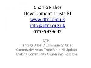 Charlie Fisher Development Trusts NI www dtni org