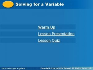 Solving for a Variable Solving a Variable Warm