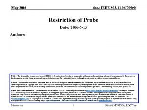 May 2006 doc IEEE 802 11 06709 r