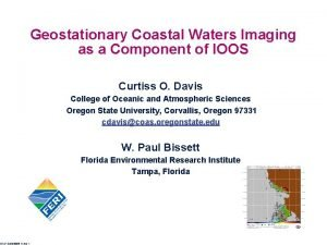 Geostationary Coastal Waters Imaging as a Component of