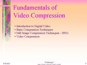 Fundamentals of Video Compression Introduction to Digital Video