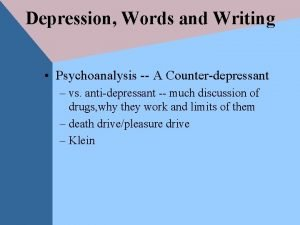 Depression Words and Writing Psychoanalysis A Counterdepressant vs