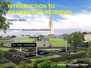 INTRODUCTION TO INFORMATION RETRIEVAL CS 4323 0910 1