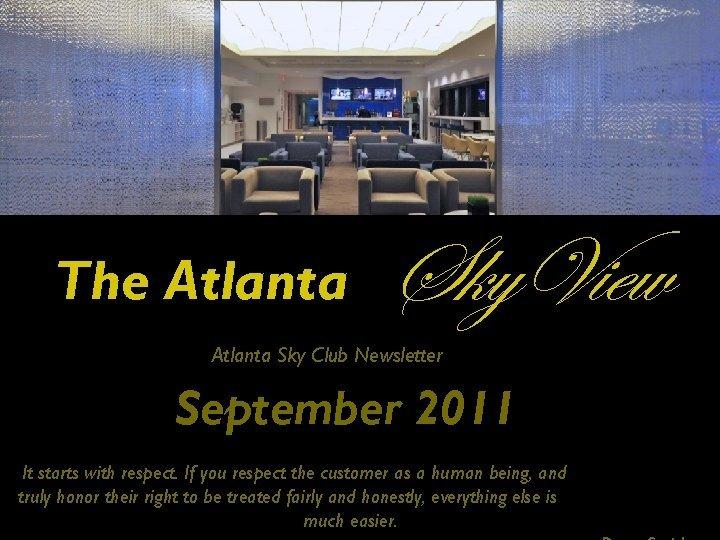 The Atlanta Sky View Atlanta Sky Club Newsletter