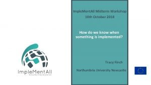 Imple Ment All Midterm Workshop 10 th October
