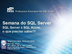Semana do SQL Server x SQL Azure o
