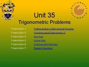 Unit 35 Trigonometric Problems Presentation 1 Finding Angles