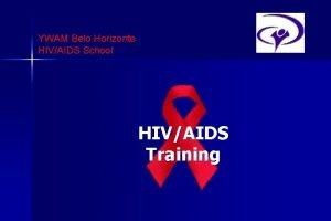 YWAM Belo Horizonte HIVAIDS School HIVAIDS Training Adults