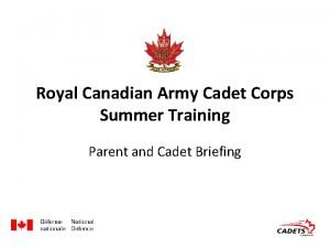 Royal Canadian Army Cadet Corps Summer Training Parent