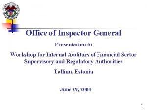Office of Inspector General Presentation to Workshop for