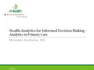 Health Analytics for Informed Decision Making Analytics in