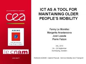 ICT AS A TOOL FOR MAINTAINING OLDER PEOPLES