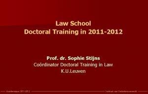 Law School Doctoral Training in 2011 2012 Prof