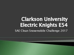Clarkson University Electric Knights E 54 SAE Clean