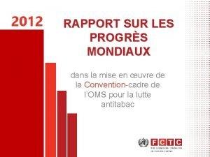 2012 RAPPORT SUR LES PROGRS MONDIAUX dans la