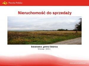 Nieruchomo do sprzeday Sokoowice gmina Olenica Wrocaw 2015