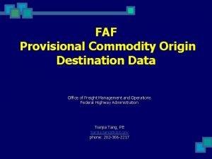 FAF Provisional Commodity Origin Destination Data Office of