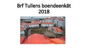 Brf Tullens boendeenkt 2018 Antal rs boende VRDE