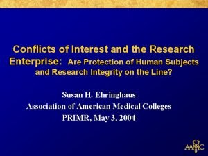 Conflicts of Interest and the Research Enterprise Are