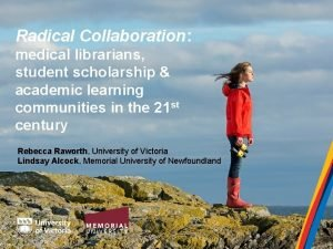 Radical Collaboration medical librarians student scholarship academic learning