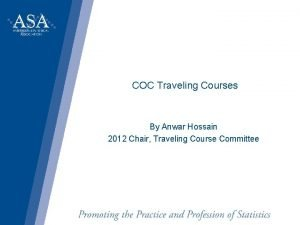 COC Traveling Courses By Anwar Hossain 2012 Chair
