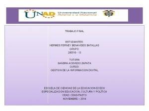 TRABAJO FINAL ESTUDIANTES HERMES FERNEY BENAVIDES BATALLAS GRUPO
