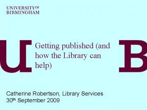 Getting published and how the Library can help