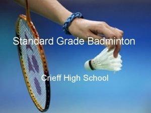 Standard Grade Badminton Crieff High School The Overhead